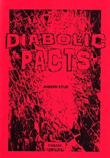 Diabolic Pacts by Joseph Etuk