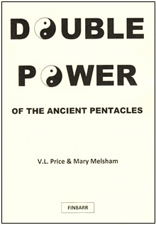 Double Power of the Ancient Pentacles by V. L. Price and Mary Melsham