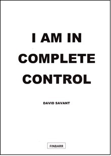 I Am In Complete Control By David Savant