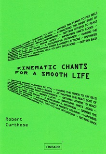 Kinematic Chants for a Smooth Life By R. Curthose