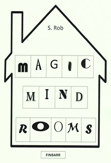 Magic Mind Rooms by S Rob
