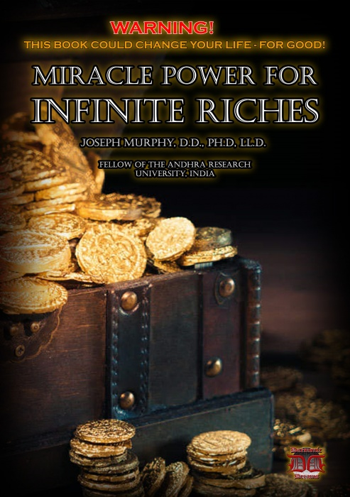 Miracle Power for Infinite Riches by Dr. Joseph Murphy