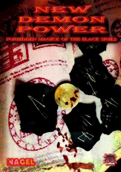 New Demon Power: Magick of the Black Sigils by Carl Nagel