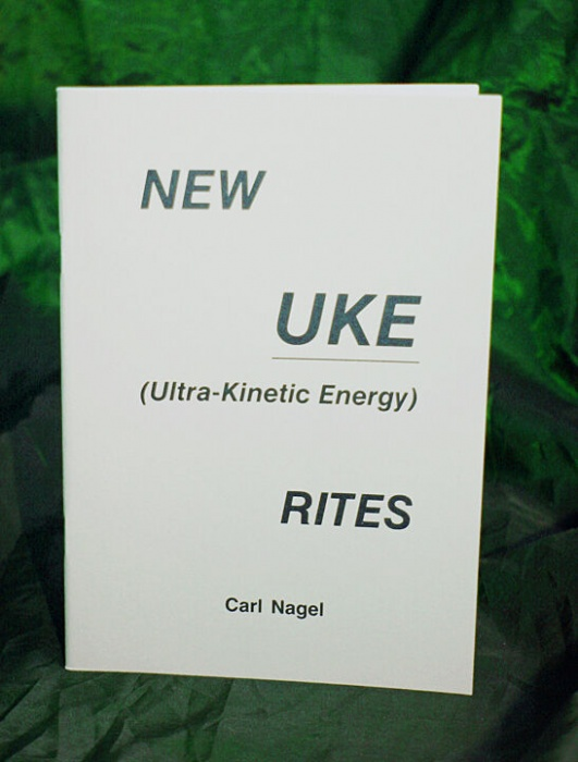 NEW UKE RITES By Carl Nagel