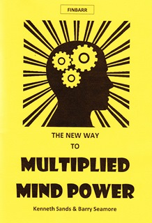 New Way To Multiplied Mind Power By Barry Seamore & Kenneth Sands