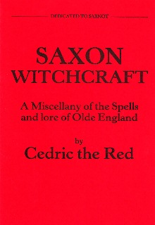 SAXON WITCHCRAFT BY CEDRIC THE RED