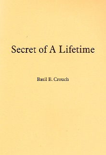 Secret of a Lifetime By Basil Crouch