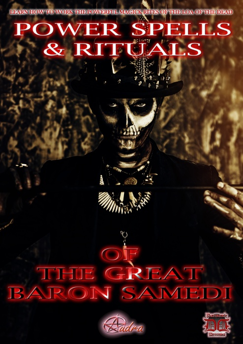 Power Spells & Rituals of the Great Baron Samedi by Audra