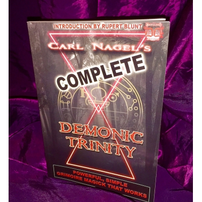 THE COMPLETE DEMONIC TRINITY By CARL NAGEL
