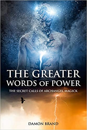 The Greater Words of Power By Damon Brand