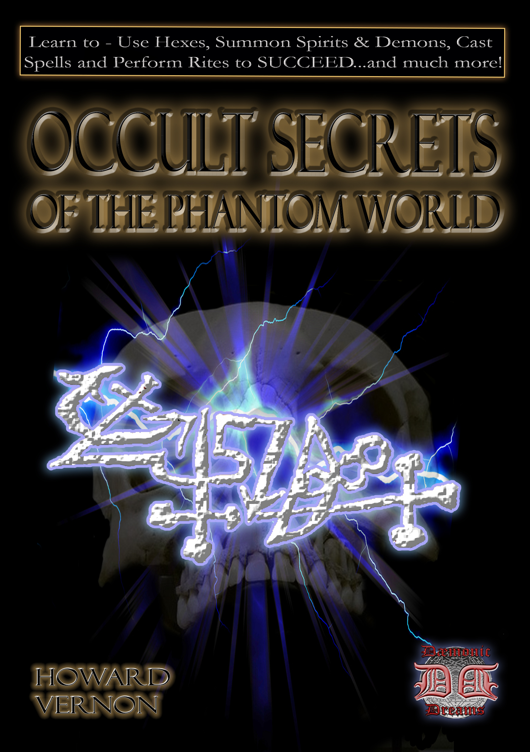OCCULT SECRETS OF THE PHANTOM WORLD By Howard Vernon