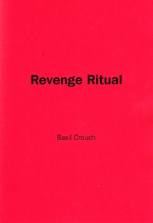 The Revenge Ritual by Basil F. Crouch
