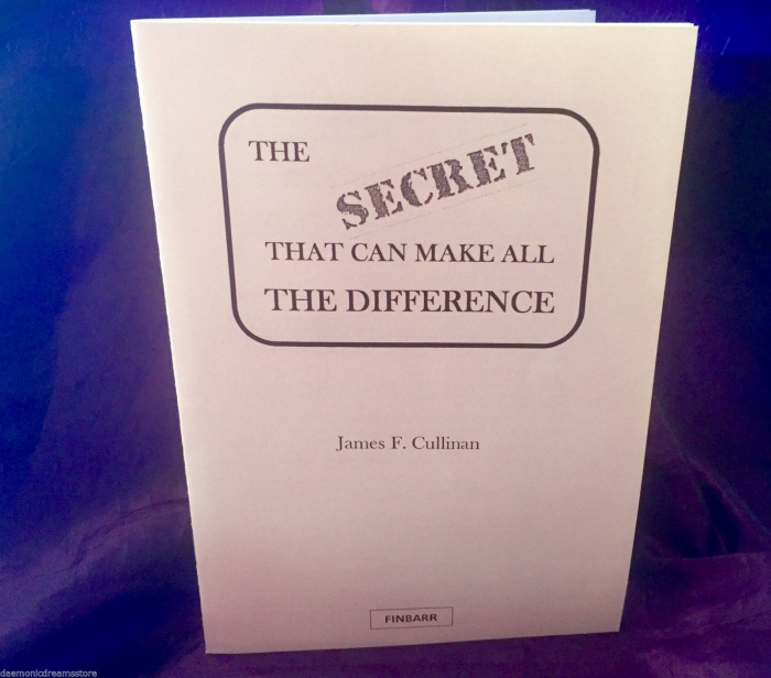 The Secret That Can Make All The Difference By James F. Cullinan