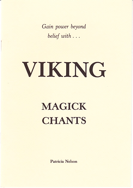 Viking Magick Chants By Patricia Nelson