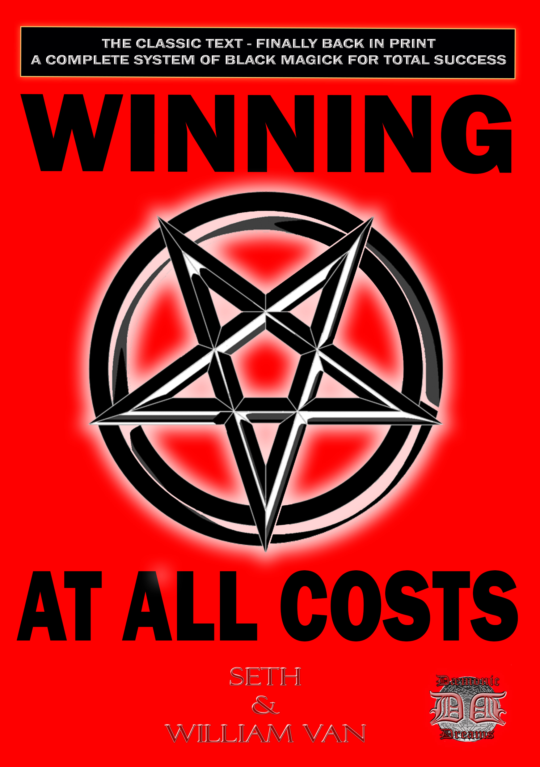 WINNING AT ALL COST By Seth & William Van