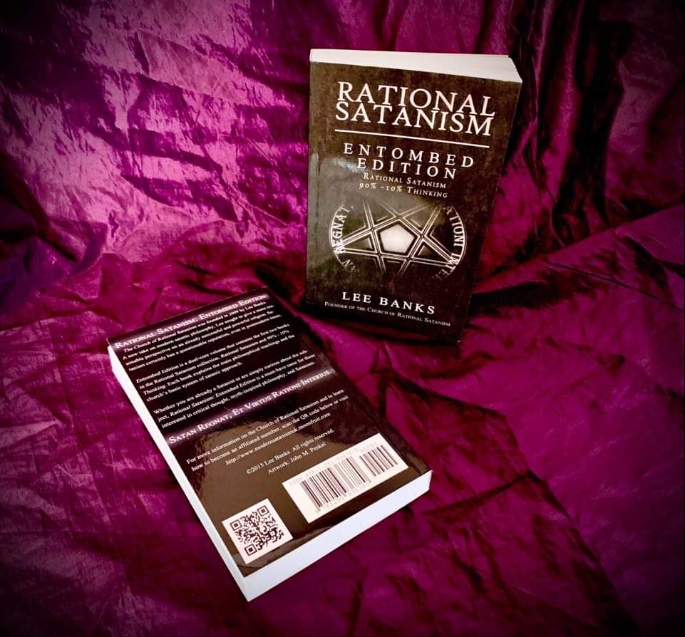 Rational Satanism: Entombed Edition By L. Banks