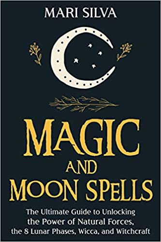 Magic and Moon Spells By Mari Silva