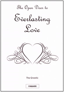 The Open Door to Everlasting Love By The Gnostic