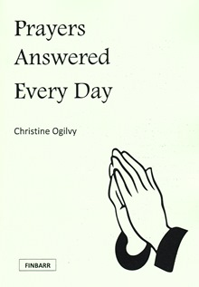 Prayers Answered Every Day By Christine Ogilvy