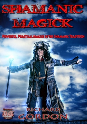 SHAMANIC MAGICK BY RICHARD GORDON