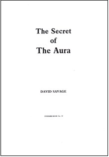 The Secret Of The Aura By David Savage